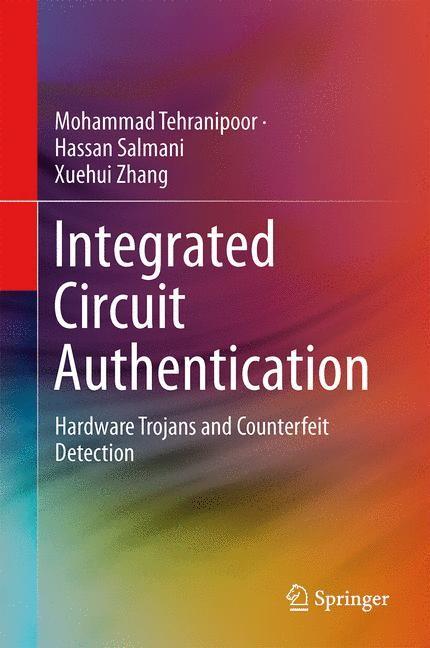 Abbildung von Tehranipoor / Salmani / Zhang   Integrated Circuit Authentication   2013