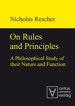 Abbildung von Rescher | On Rules and Principles | 2010