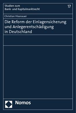 Abbildung von Hissnauer | Die Reform der Einlagensicherung und Anlegerentschädigung in Deutschland | 2013 | 17