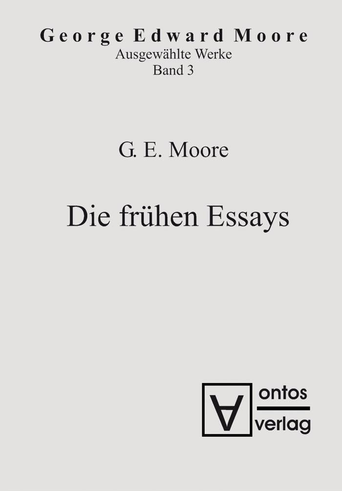 Abbildung von Moore | Die frühen Essays | 2008