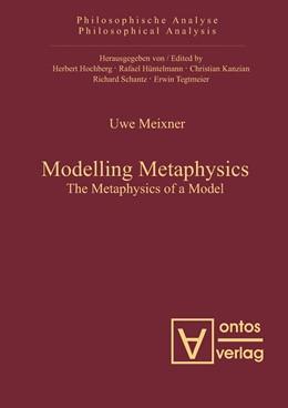 Abbildung von Meixner   Modelling Metaphysics   2009   The Metaphysics of a Model   34