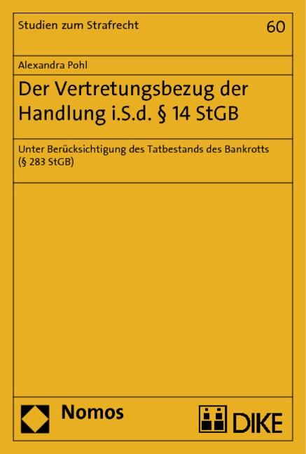 Abbildung von Pohl   Der Vertretungsbezug der Handlung i.S.d. § 14 StGB   2013