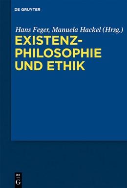 Abbildung von Feger / Hackel | Existenzphilosophie und Ethik | 2013