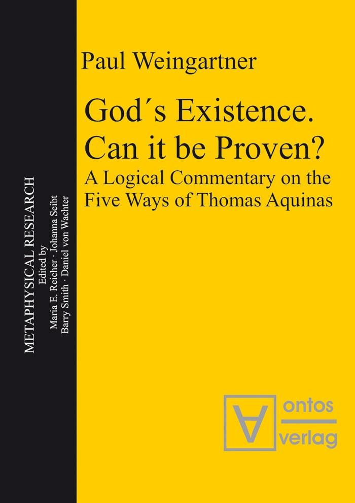 Abbildung von Weingartner | God´s Existence. Can it be Proven? | 2010