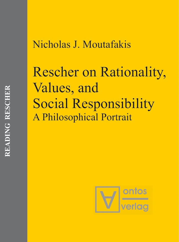 Rescher on Rationality, Values, and Social Responsibility | Moutafakis, 2007 | Buch (Cover)