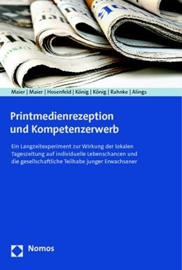 Abbildung von Maier / Maier | Printmedienrezeption und Kompetenzerwerb | 1. Auflage | 2015 | beck-shop.de