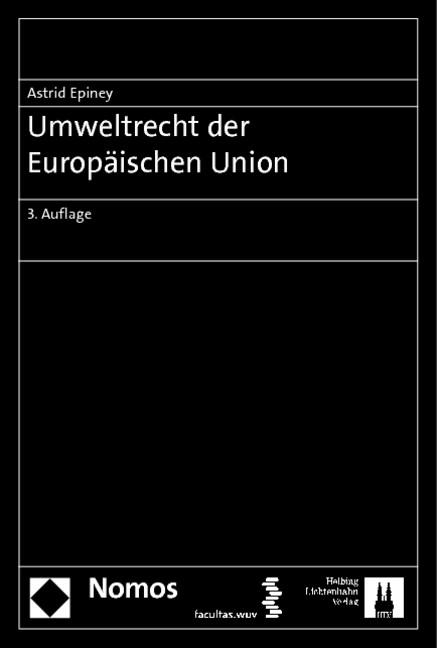 Abbildung von Epiney | Umweltrecht der Europäischen Union | 3. Auflage | 2013