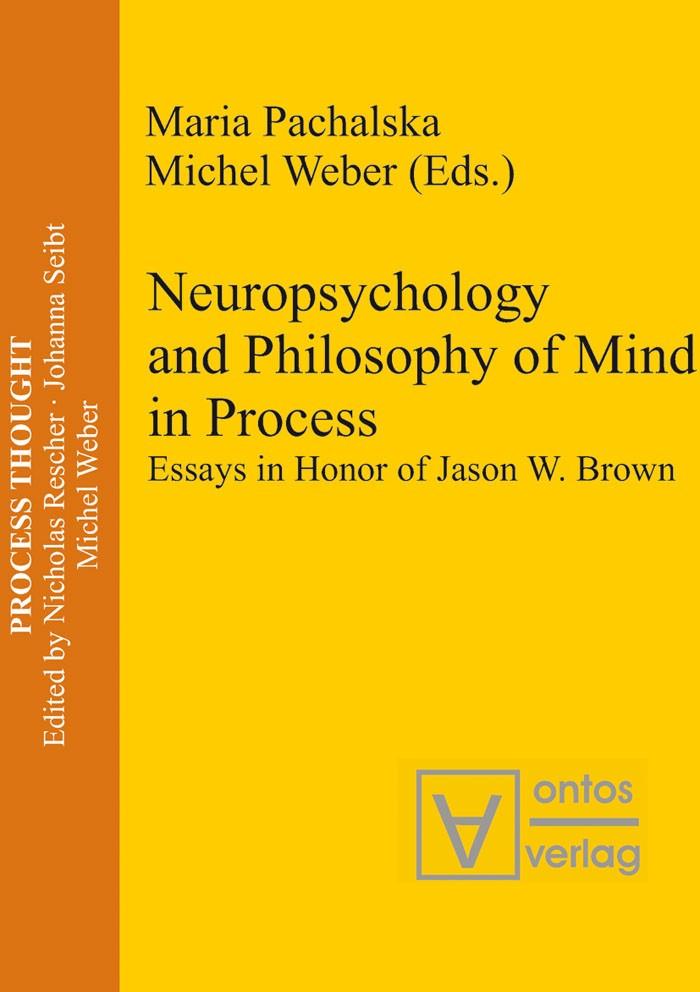 Abbildung von Pachalska / Weber | Neuropsychology and Philosophy of Mind in Process | 2008