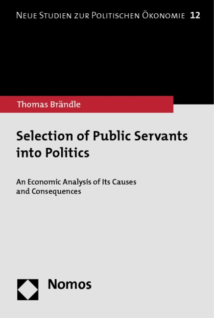 Selection of Public Servants into Politics | Braendle, 2014 | Buch (Cover)