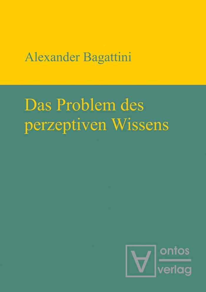 Abbildung von Bagattini | Das Problem des perzeptiven Wissens | 2011