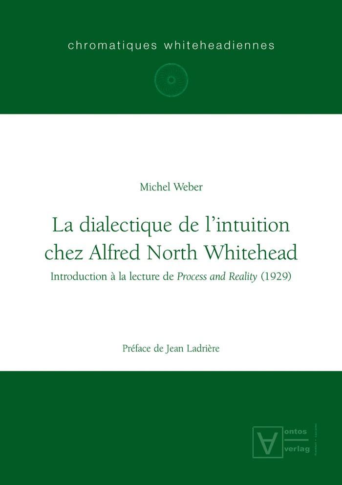 Abbildung von Weber | La dialectique de l'intuition chez Alfred North Whitehead | 2005