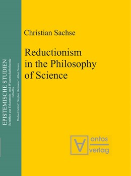 Abbildung von Sachse | Reductionism in the Philosophy of Science | 1. Auflage | 2007 | 11 | beck-shop.de