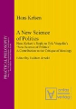 Abbildung von Kelsen | A New Science of Politics | 2004 | Hans Kelsen's Reply to Eric Vo... | 6