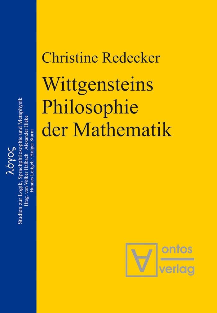 Abbildung von Redecker | Wittgensteins Philosophie der Mathematik | 2006