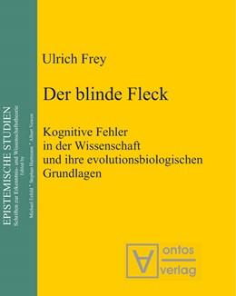 Abbildung von Frey | Der blinde Fleck | 2007 | Kognitive Fehler in der Wissen... | 13