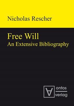 Abbildung von Rescher | Free Will | 2009 | An Extensive Bibliography