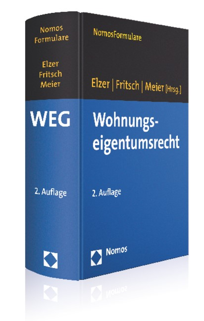 Wohnungseigentumsrecht: WEG   Elzer / Fritsch / Meier (Hrsg.)   2. Auflage, 2013 (Cover)