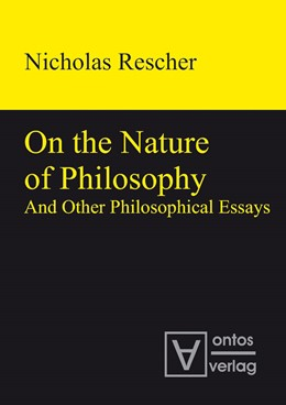 Abbildung von Rescher   On the Nature of Philosophy and Other Philosophical Essays   2012
