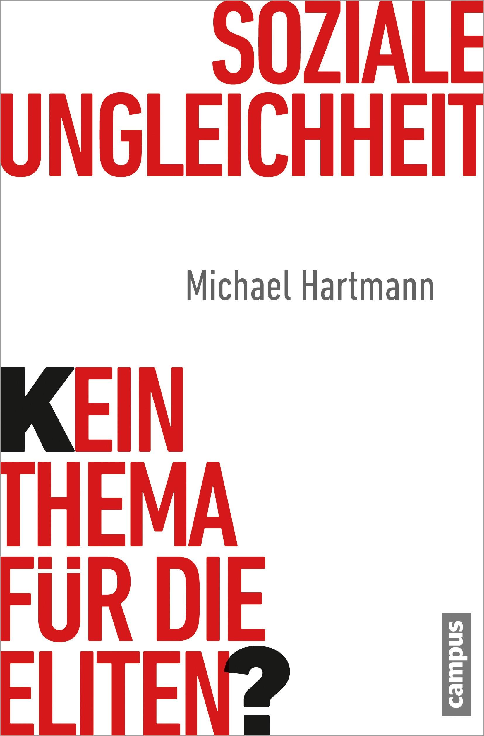 Abbildung von Hartmann   Soziale Ungleichheit - Kein Thema für die Eliten?   2013