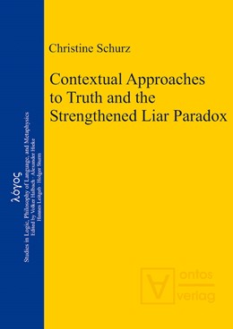 Abbildung von Schurz   Contextual Approaches to Truth and the Strengthened Liar Paradox   2013   20