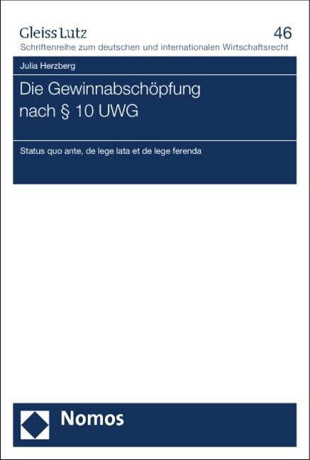 Abbildung von Herzberg | Die Gewinnabschöpfung nach § 10 UWG | 2013