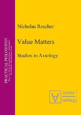 Abbildung von Rescher | Value Matters | 2004 | Studies in Axiology | 8