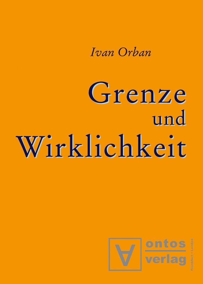 Abbildung von Orban | Grenze und Wirklichkeit | 2003