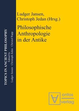 Abbildung von Jansen / Jedan | Philosophische Anthropologie in der Antike | 2010 | 5