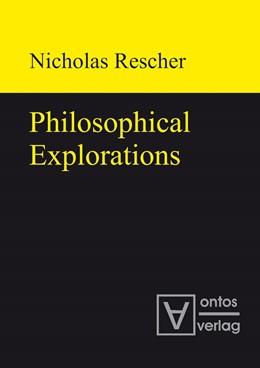 Abbildung von Rescher | Philosophical Explorations | 2011
