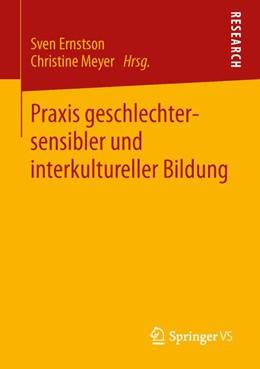 Abbildung von Ernstson / Meyer | Praxis geschlechtersensibler und interkultureller Bildung | 2013