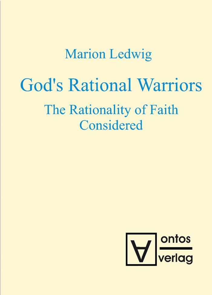 Abbildung von Ledwig | God's Rational Warriors | 2008