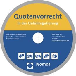 Abbildung von Schork / Schork | Quotenvorrecht in der Unfallregulierung | 2014 | mit Praxishilfen Verkehrsrecht