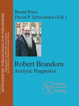 Abbildung von Prien / Schweikard   Robert Brandom   2007   Analytic Pragmatist   10