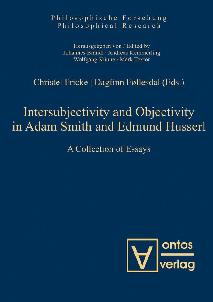Abbildung von Fricke / Føllesdal | Intersubjectivity and Objectivity in Adam Smith and Edmund Husserl | 2012