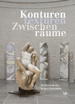 Abbildung von Herles / Knauß   Konturen. Texturen. Zwischenräume   1. Auflage   2013   beck-shop.de