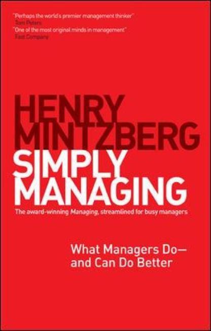 Abbildung von Mintzberg | Simply Managing | 2013