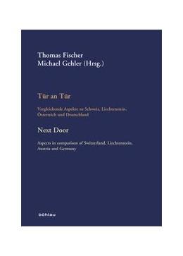 Abbildung von Schmidt-Hahn / Fischer | Tür an Tür / Next Door | 2014 | Vergleichende Aspekte zu Schwe... | 9