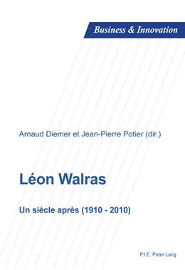 Abbildung von Potier / Diemer | Léon Walras | 2013 | Un siècle après (1910-2010) | 6