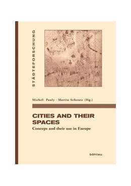 Abbildung von Pauly / Scheutz | Cities and their spaces | 1. Auflage | 2014 | beck-shop.de