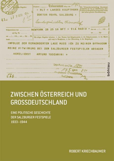 Abbildung von Kriechbaumer | Zwischen Österreich und Großdeutschland | 2013