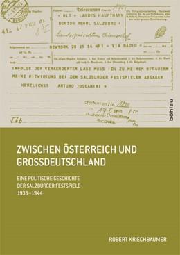 Abbildung von Kriechbaumer | Zwischen Österreich und Großdeutschland | 2013 | Eine politische Geschichte der... | 46