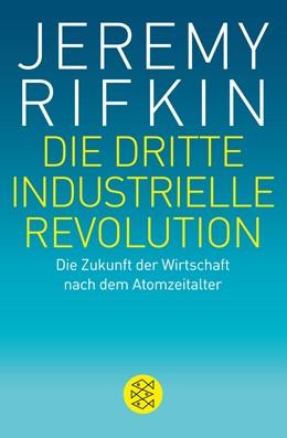 Abbildung von Rifkin | Die dritte industrielle Revolution | 1. Auflage 2014 | 2014 | Die Zukunft der Wirtschaft nac...