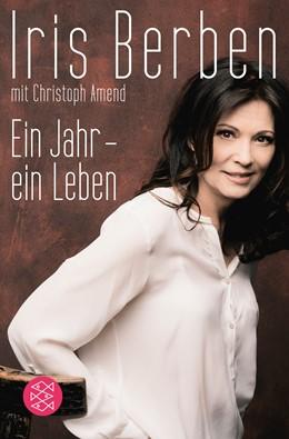 Abbildung von Berben / Amend   Ein Jahr – ein Leben   1. Auflage   2013
