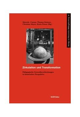 Abbildung von Caruso / Koinzer / Mayer / Priem | Zirkulation und Transformation | 2014 | Pädagogische Grenzüberschreitu... | 44