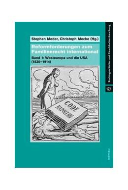 Abbildung von Meder / Mecke | Reformforderungen zum Familienrecht international | 2015 | Band 1: Westeuropa und die USA... | 17,1