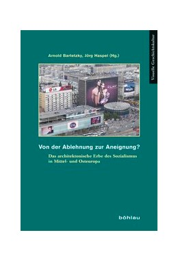 Abbildung von Bartetzky / Dietz / Haspel | Von der Ablehnung zur Aneignung? From Rejection to Appropriation? | 2014 | Das architektonische Erbe des ... | 12