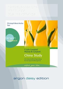 Abbildung von Campbell   China Study (DAISY Edition)   1. Auflage   2013   Die wissenschaftliche Begründu...