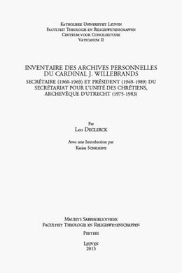 Abbildung von Declerck | Inventaire des archives personnelles du Cardinal J. Willebrands | 2013 | Secrétaire (1960-1969) et Prés... | Volume 35
