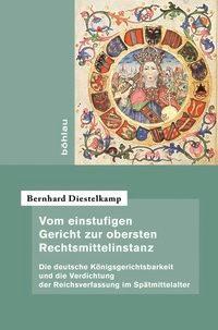 Abbildung von Diestelkamp | Vom einstufigen Gericht zur obersten Rechtsmittelinstanz | 2013
