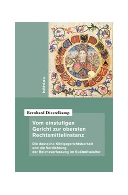 Abbildung von Diestelkamp | Vom einstufigen Gericht zur obersten Rechtsmittelinstanz | 1. Auflage | 2013 | beck-shop.de